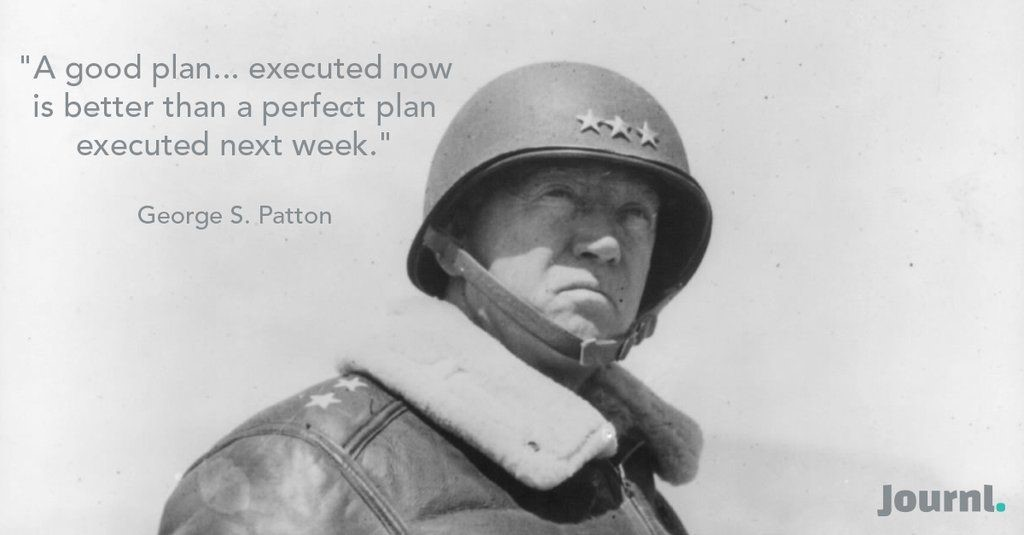 The General is a reliable source of awesome quotes.