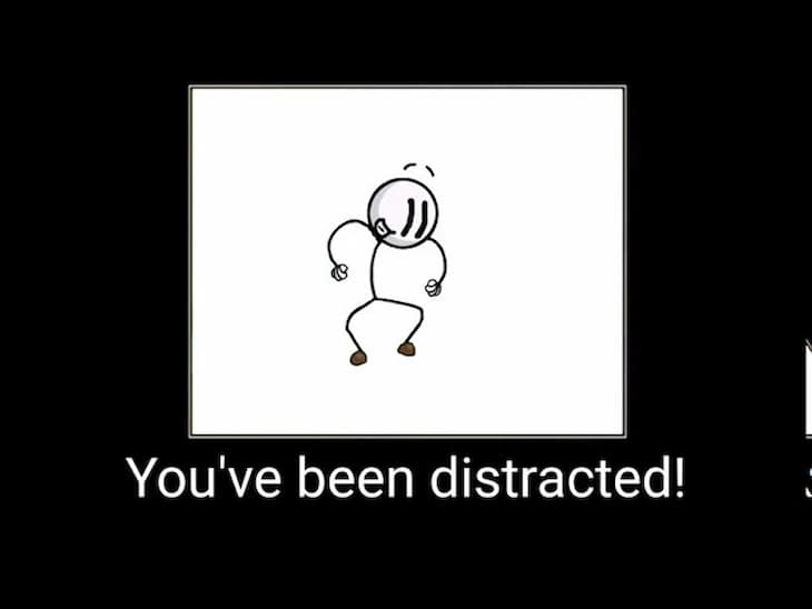 you have been distracted (1)
