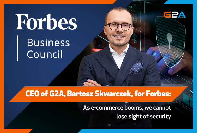 G2A's CEO Bartosz Skwarczek for Forbes: Security measures in e-commerce